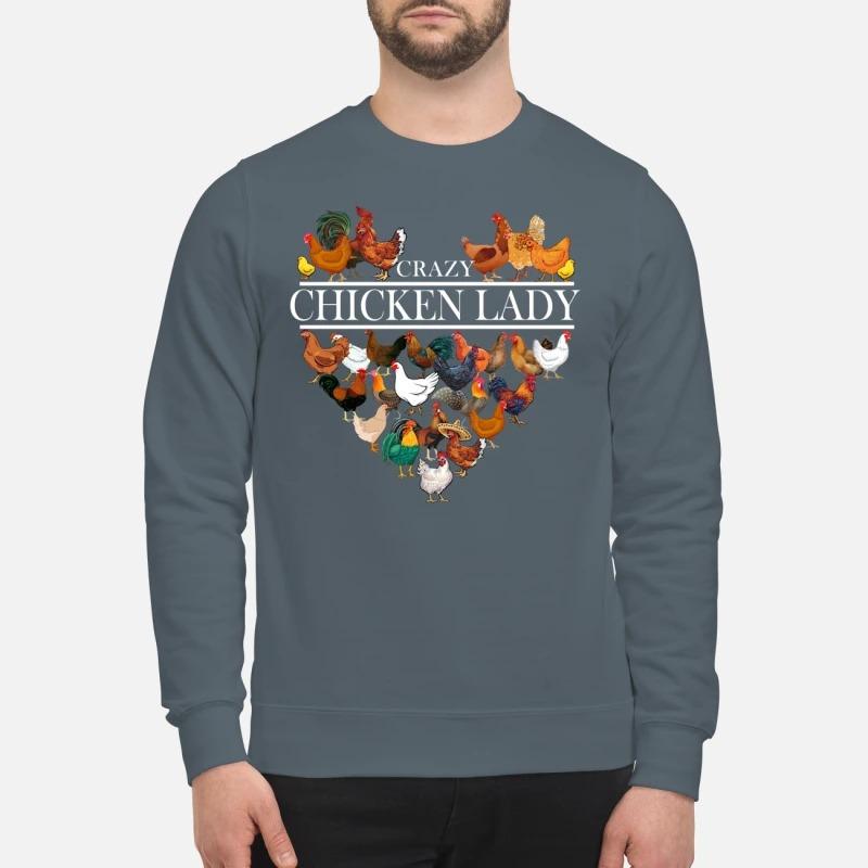 Heart crazy chicken lady sweatshirt