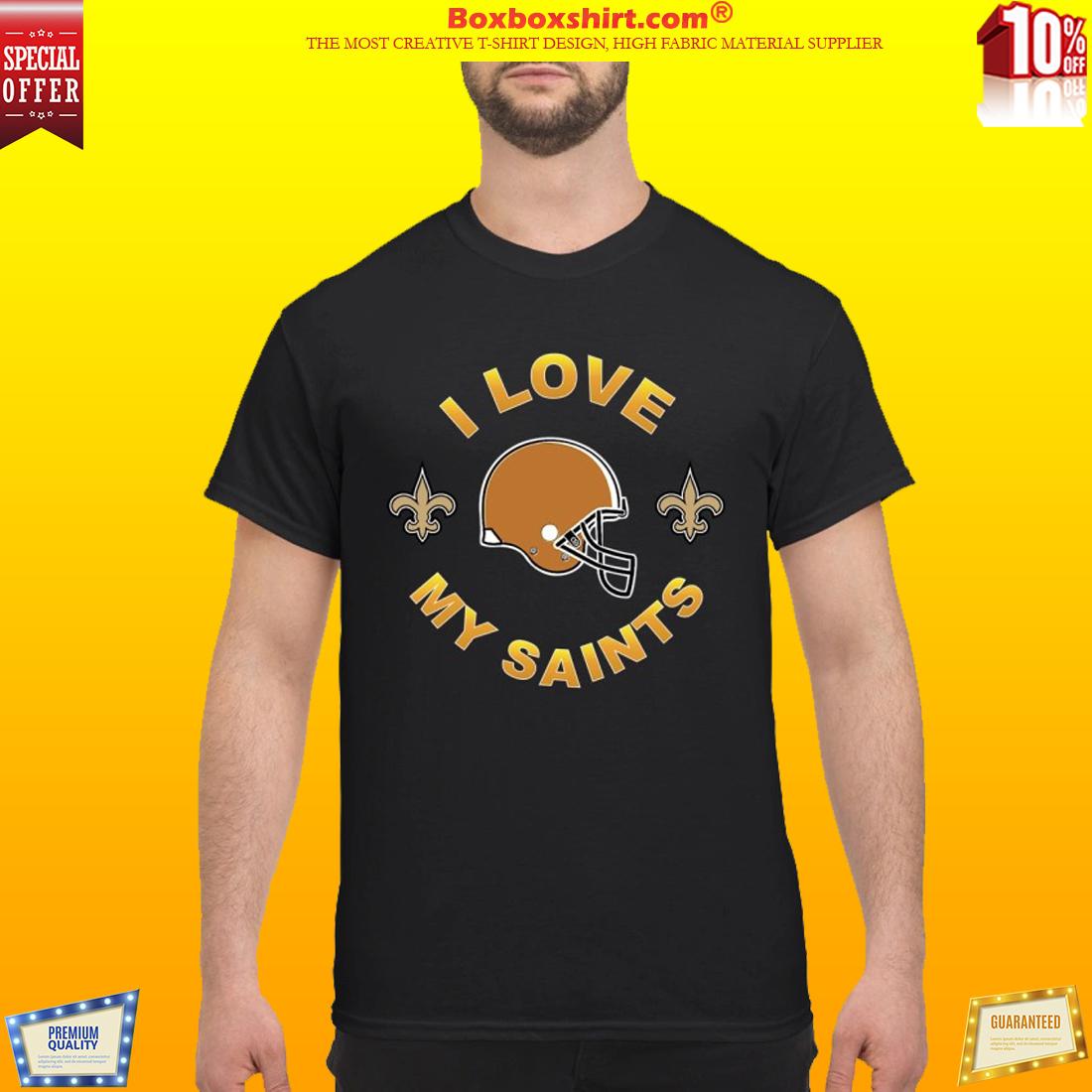 I love my Saints classic shirt