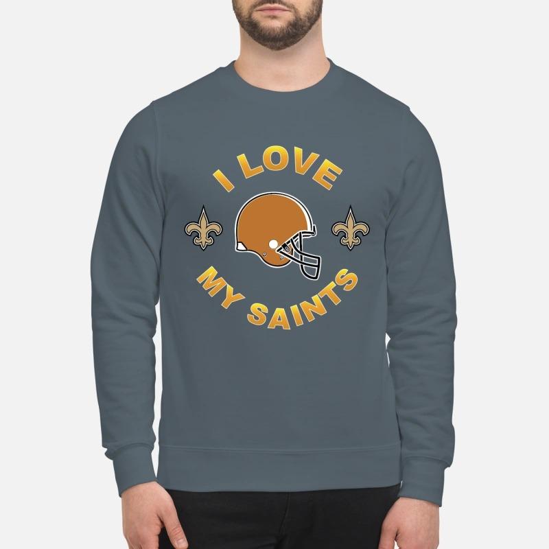 I love my Saints sweatshirt