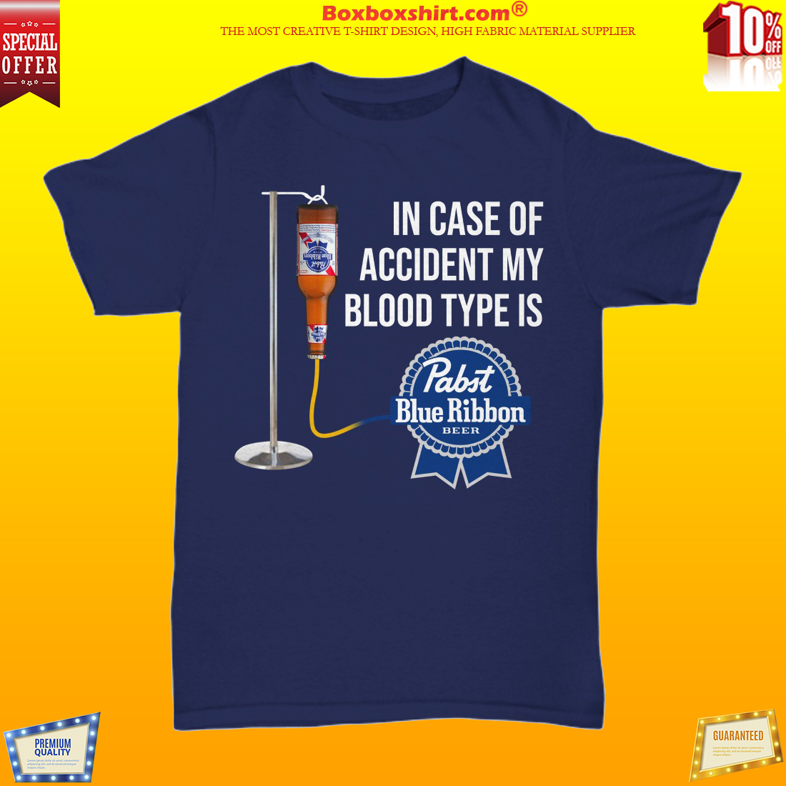 In case of accident my boold type is Pabst Blue Ribbon unisex shirt