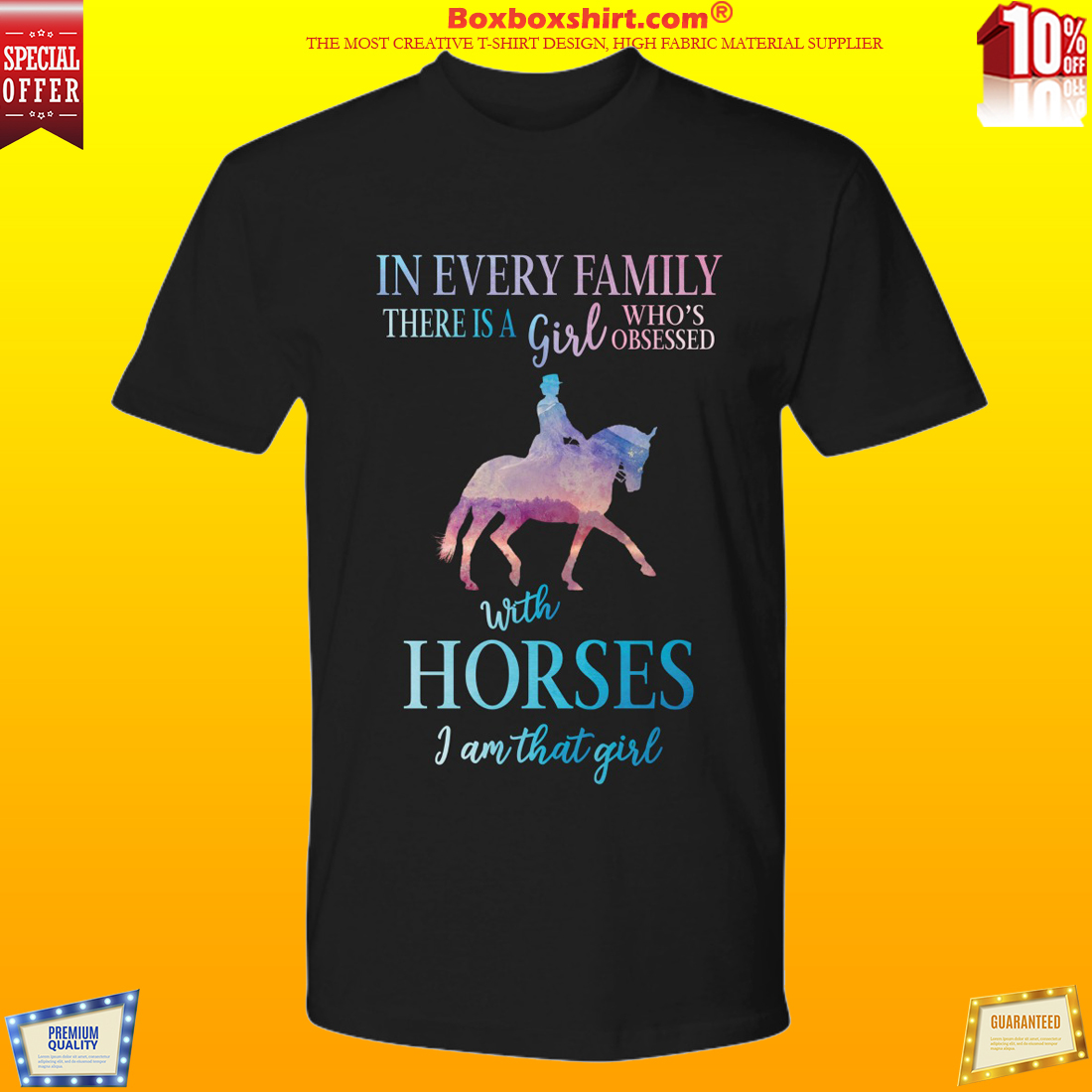 In every family there is a girl who obsessed with horses premium shirt