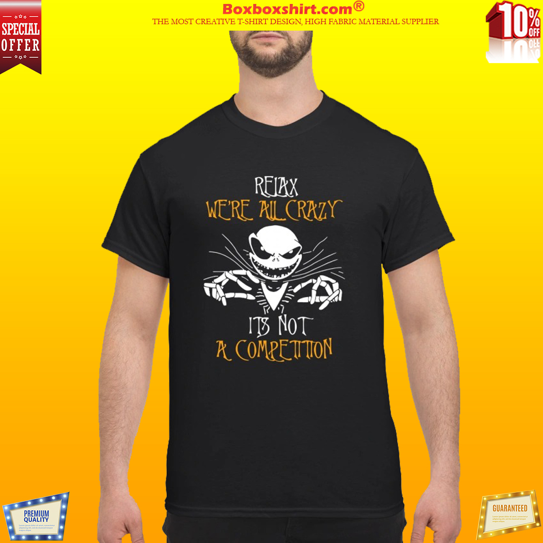 Jack Skellington relax we are all crazy shirt