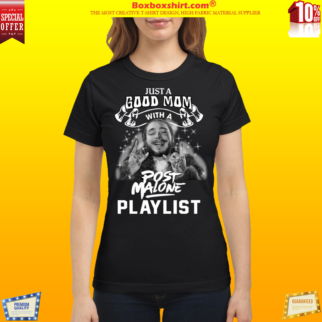 Just a good mom with a Post Malone playlist classic shirt