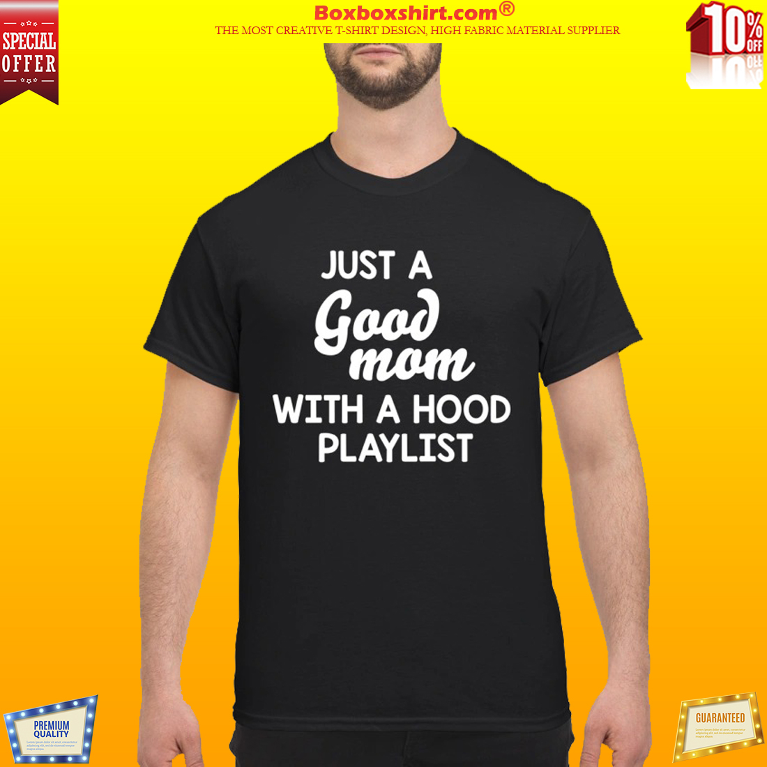 Just a good mom with a hood playlist classic shirt