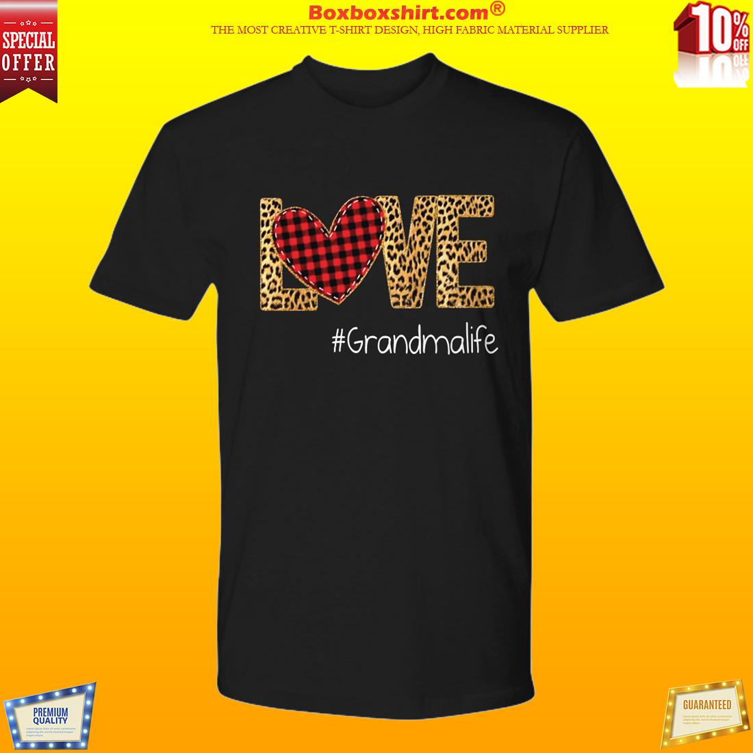 Love Grandma life premium shirt