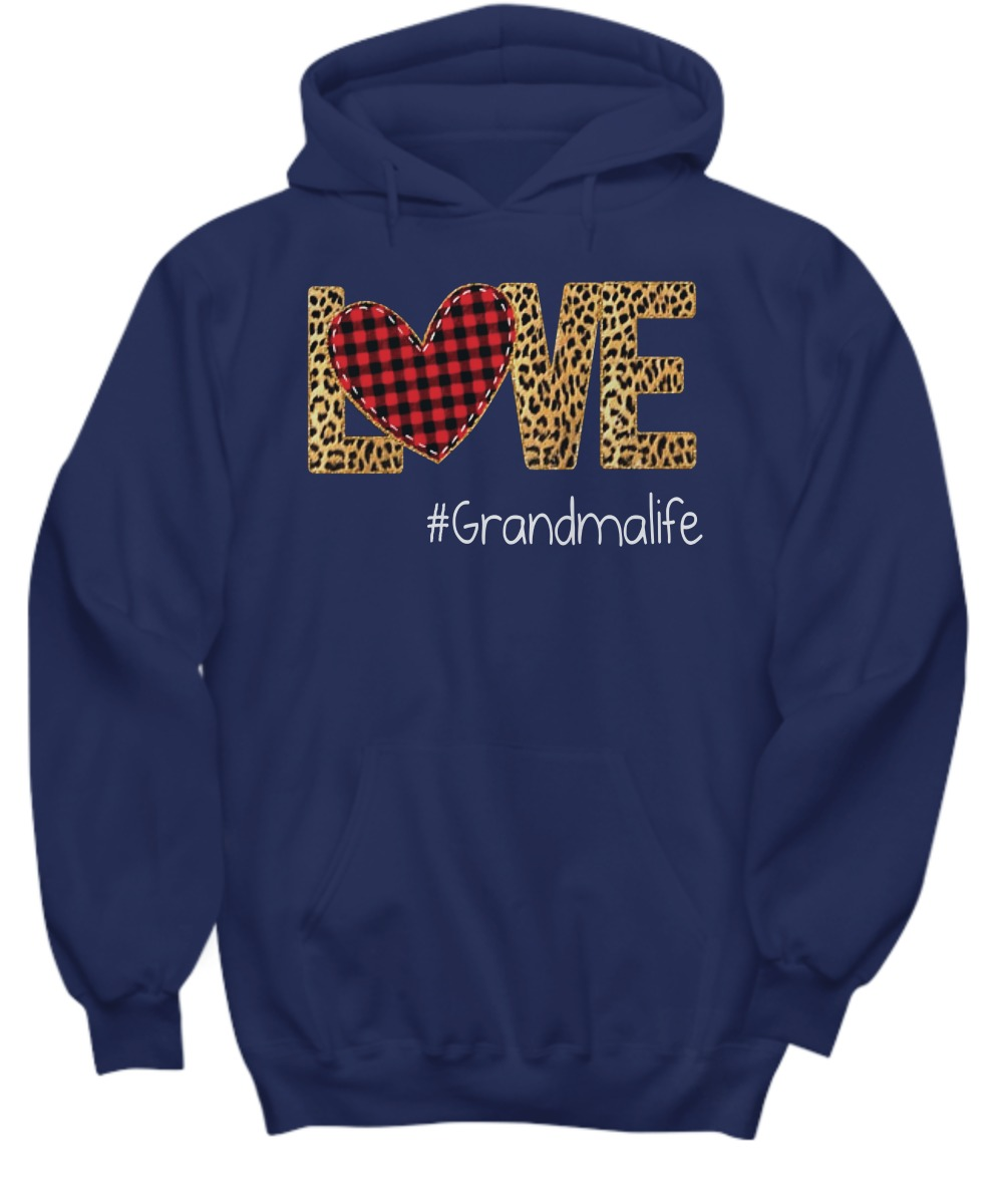 Love Grandma life shirt and hoodie