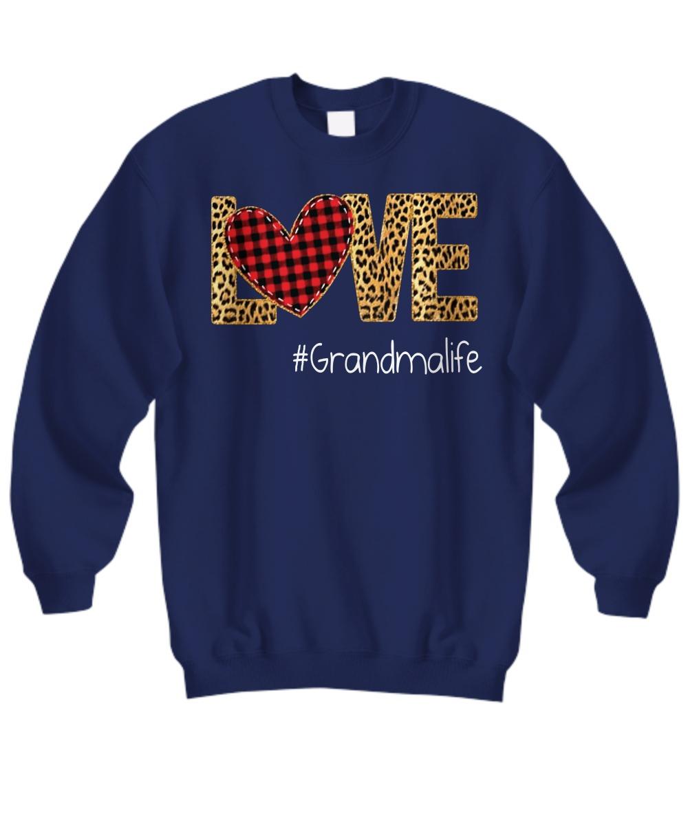 Love Grandma life sweatshirt