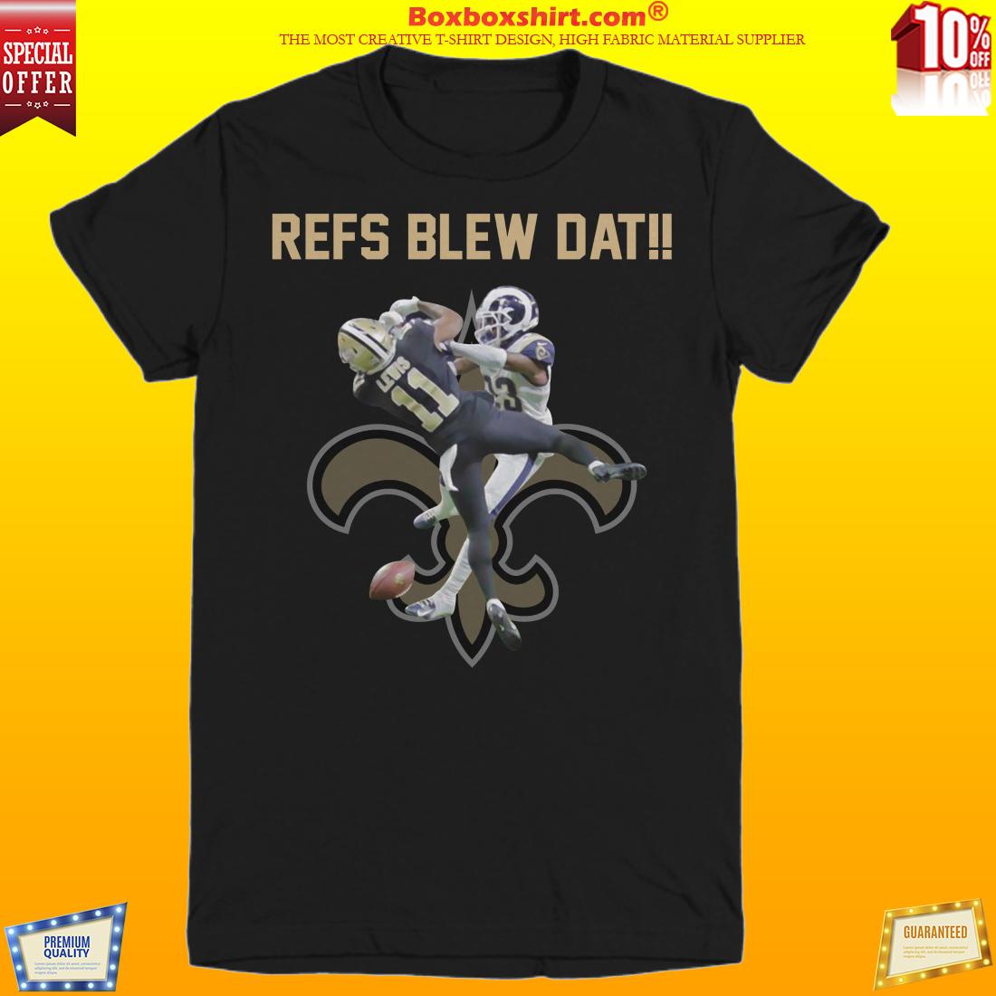 New Orleans Saint Refs blew dat unisex shirt