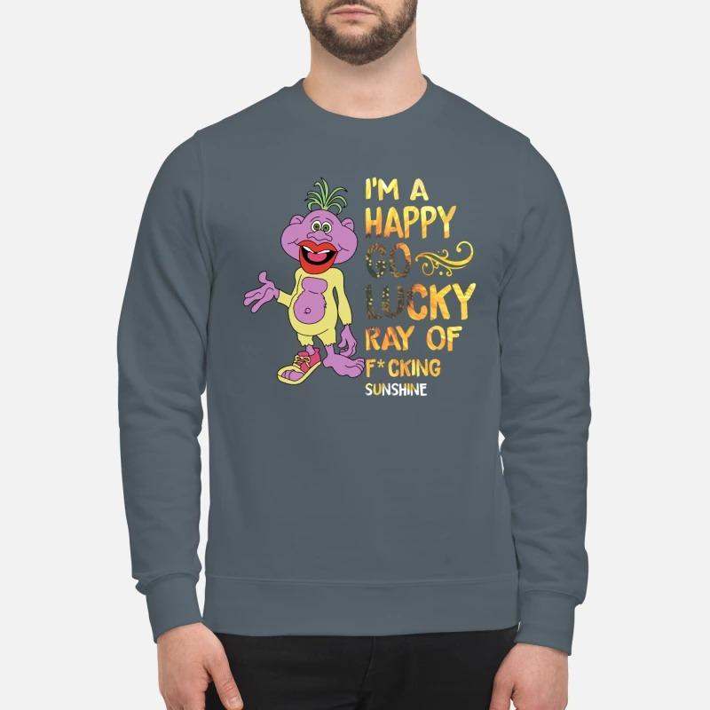 Peanut I'm a happy go lucky ray of fucking sunshine sweatshirt