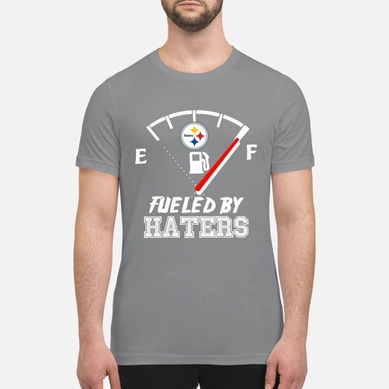 Pittsburgh Steelers fueled by haters premium shirt