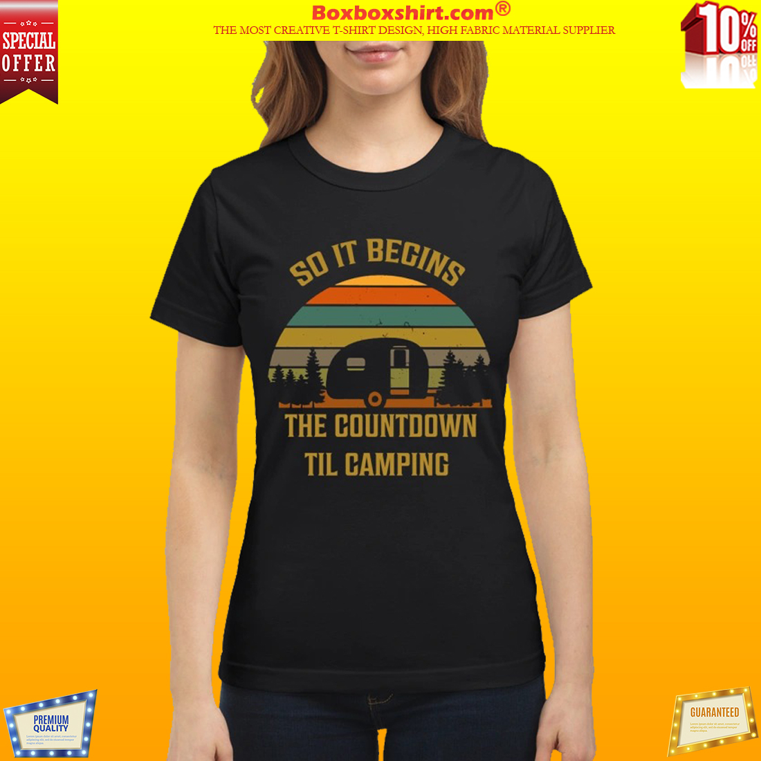 So it begins the countdown til camping classic shirt