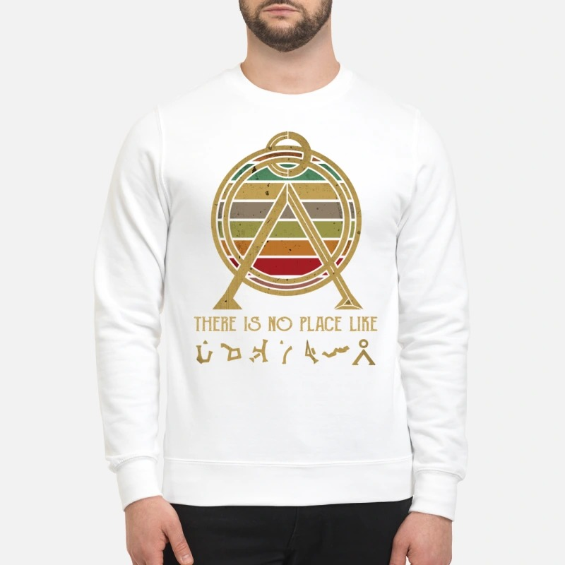 Stargate logo there is no place like sweatshirt