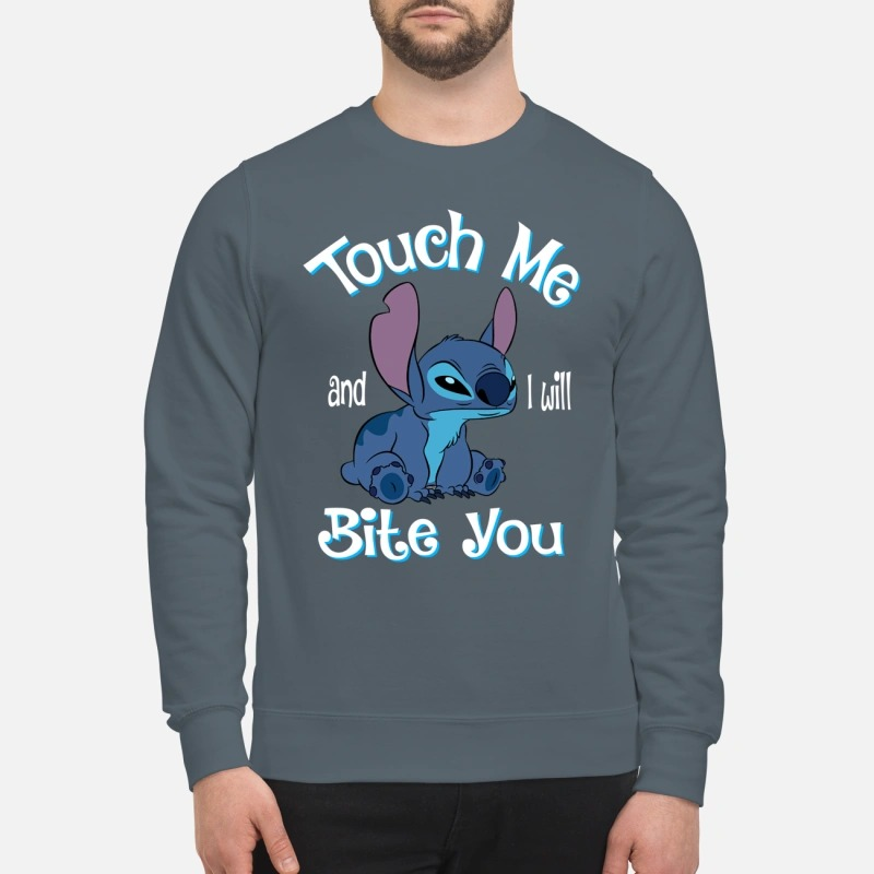 Stitch Touch me and I will bite you sweatshirt