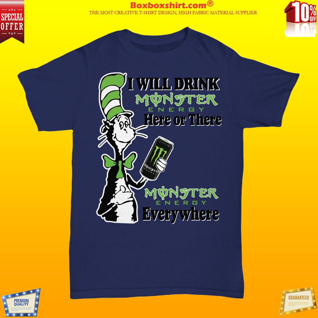 The cat in the hat I will drink monster energy here or there everywhere unisex shirt