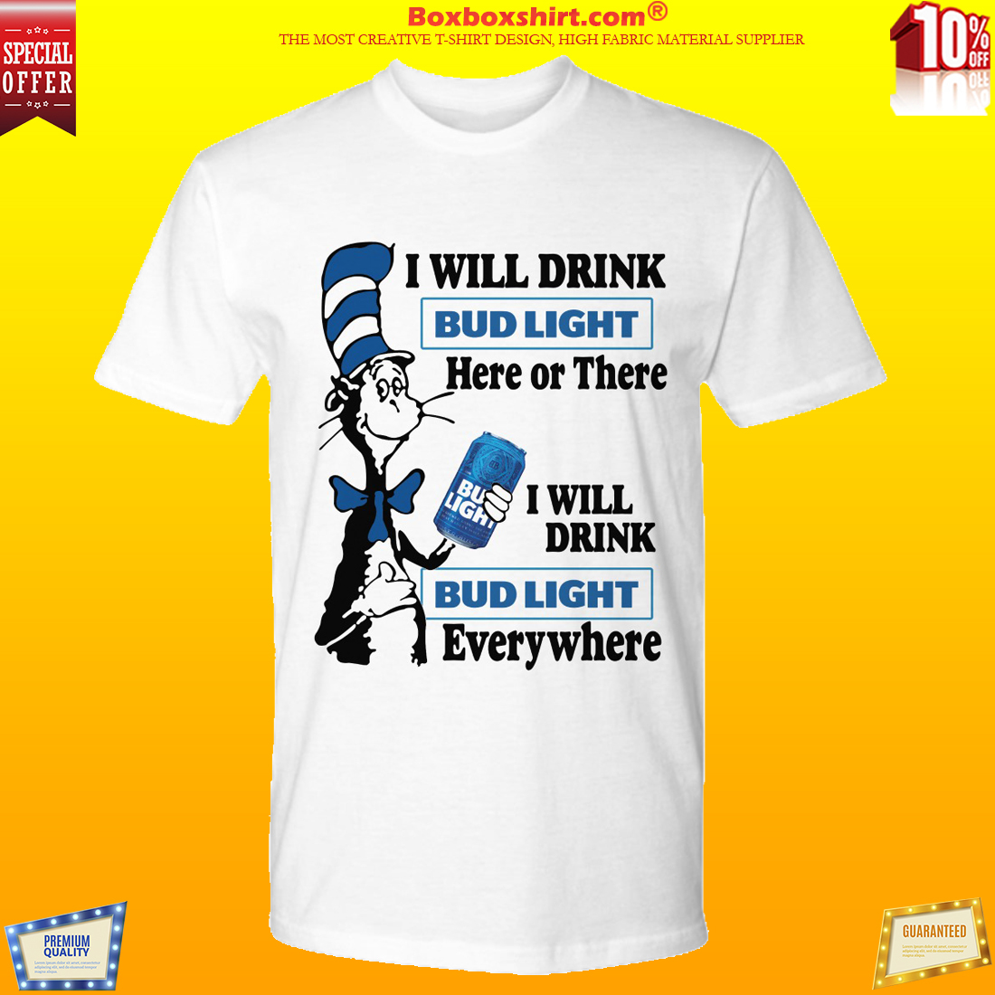 The cat in the hat holding Bud Light shirt