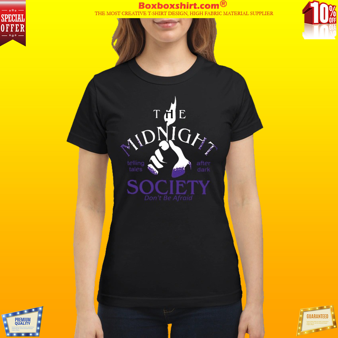 The midnight society don't be afraid after dark classic shirt