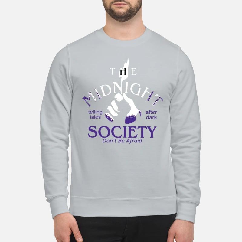 c7dbc8af9 PREMIUM MEN'S T-SHIRT The midnight society don't be afraid after dark  sweatshirt