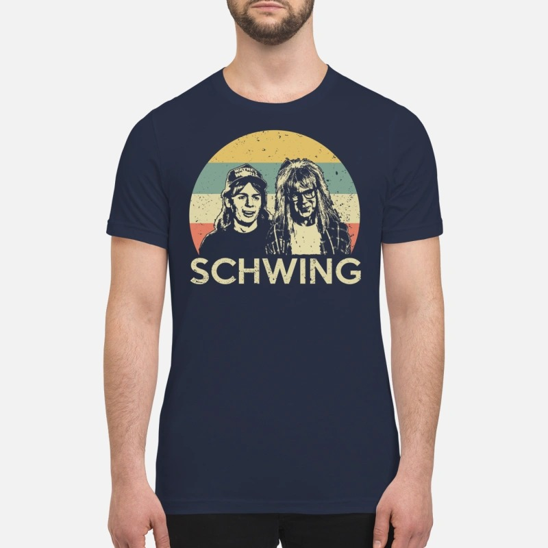 Wayne campbell and Garth algar Schwing premium shirt