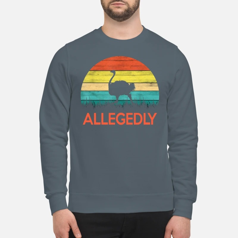 Allegedly Ostrich vintage sweatshirt