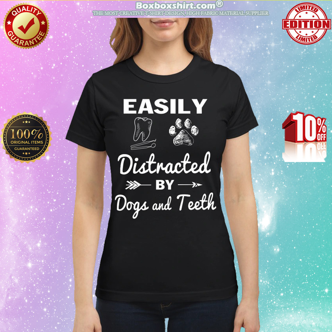 Easily distracted by dogs and teeth classic shirt