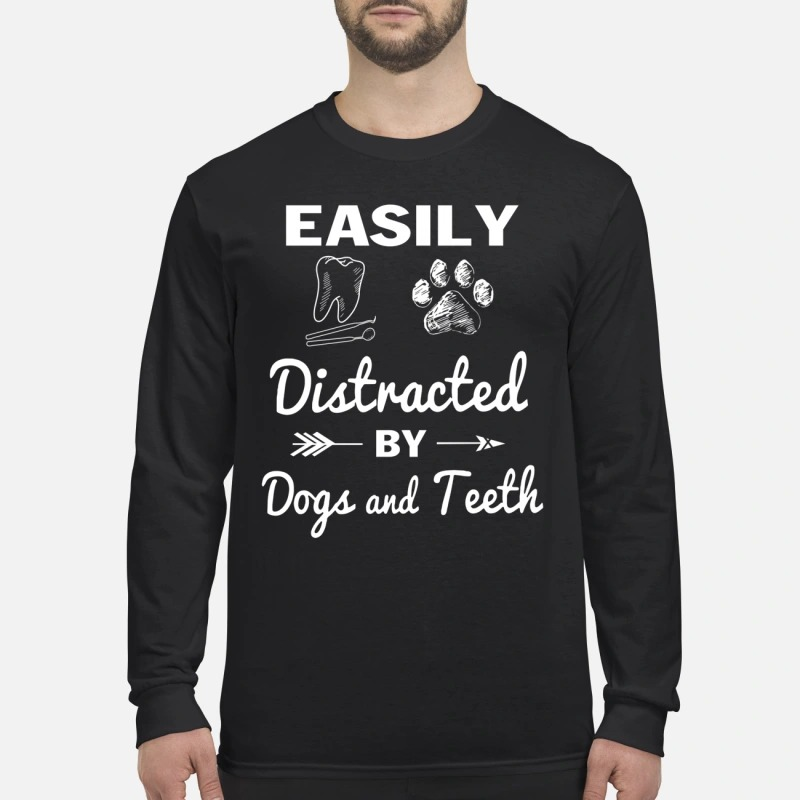 Easily distracted by dogs and teeth men's long sleeved shirt