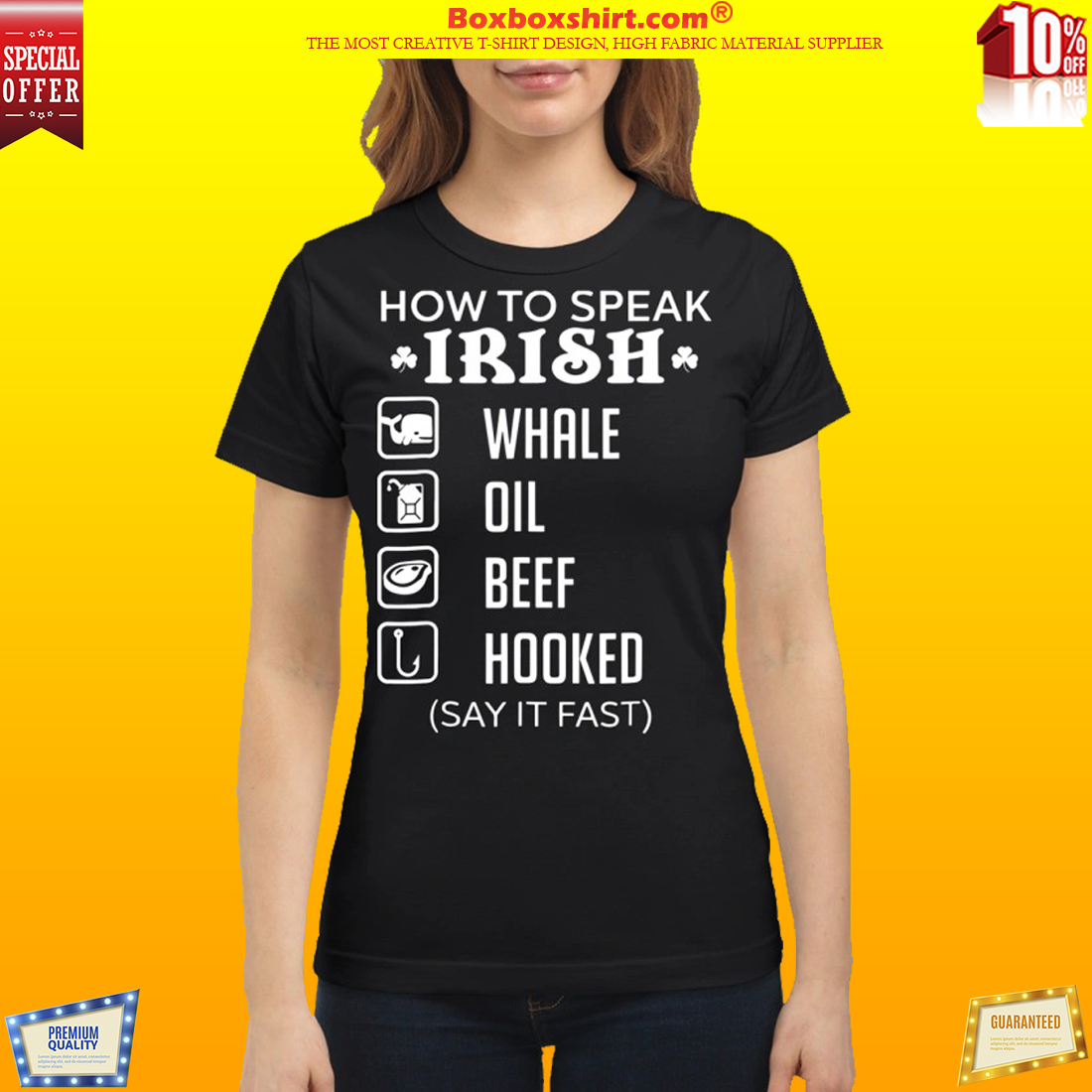 How To Speak Irish Whale Oil Beef Hooked Classic Shirt