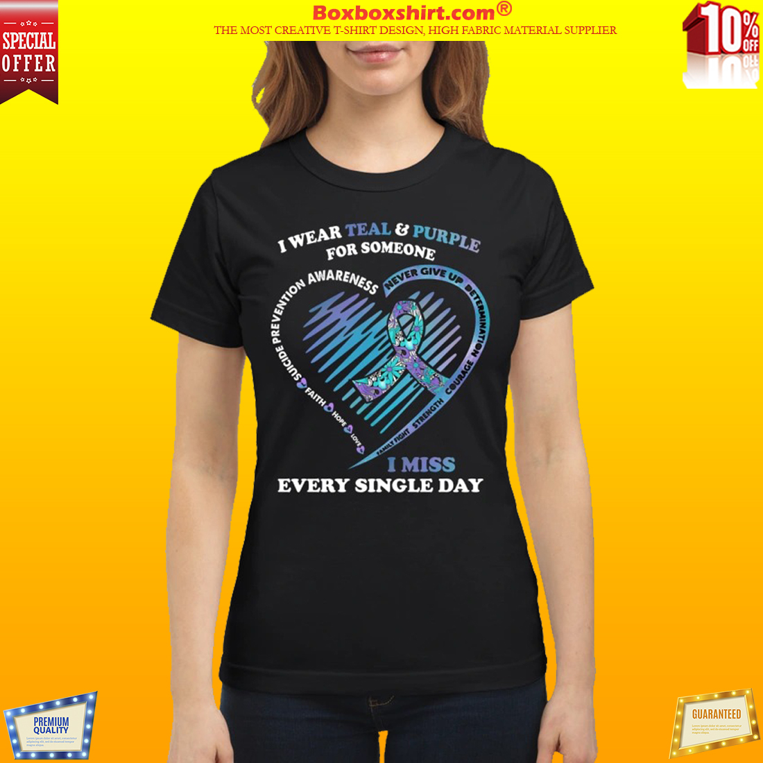 I wear teal and purple for someone shirt