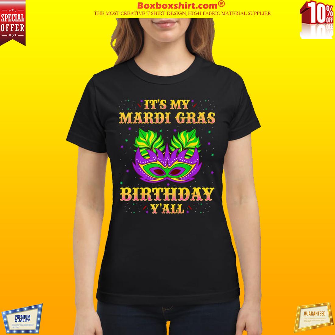 9ee6f4e67 10% OFF] It's my Mardi Gras Birthday y'all shirt