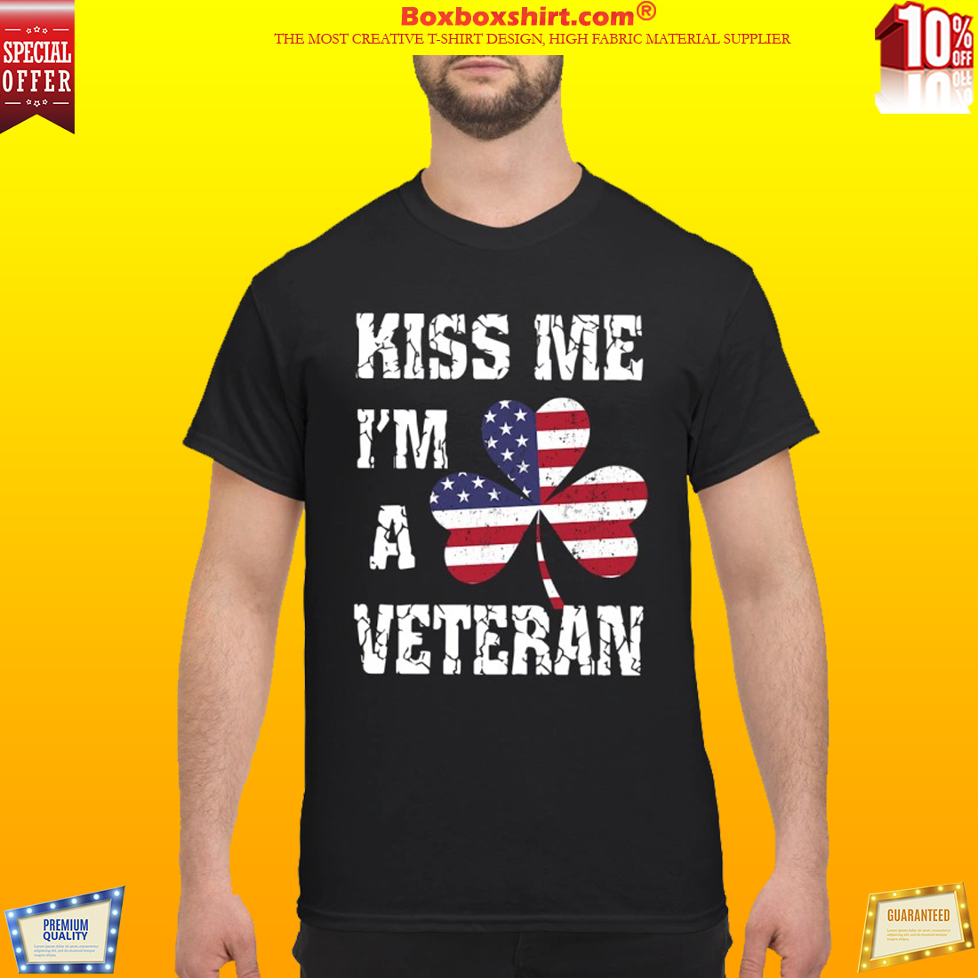 Kiss me I'm a Veteran classic shirt