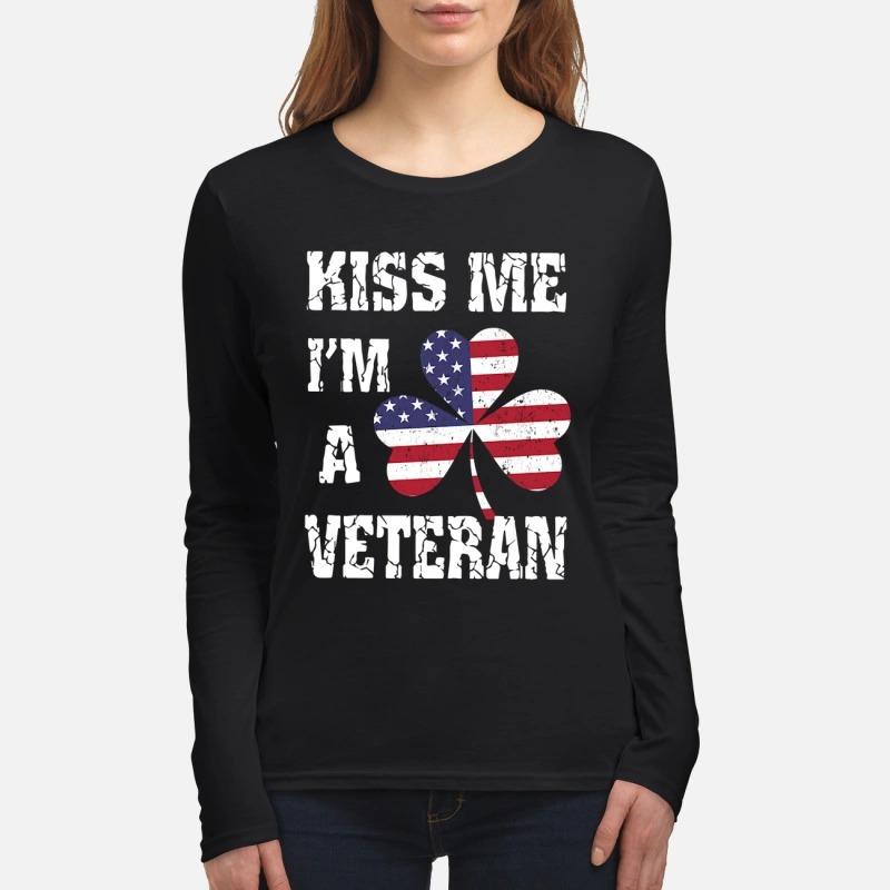 Kiss me I'm a Veteran women's lomg sleeved shirt