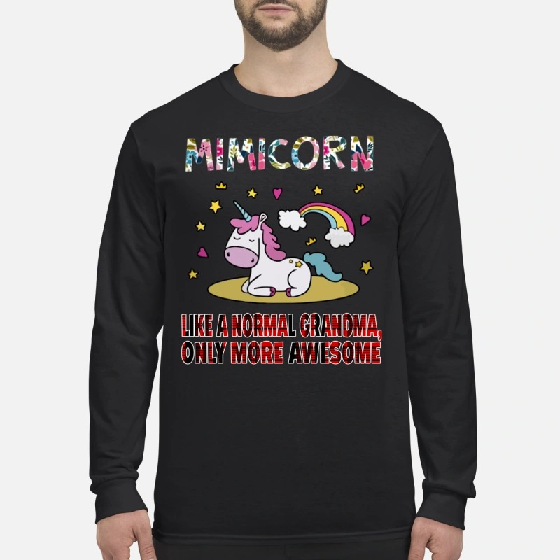 Mimiunicorn like a normal grandma only more awesome men's long sleeved shirt