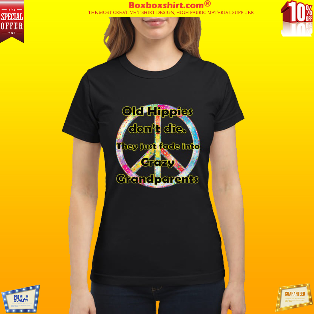 7291a09a8 10% OFF] Old Hippies don't die they just fade into Crazy grandparents