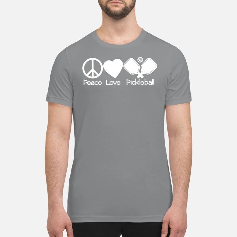 Peace love pickleball premium shirt