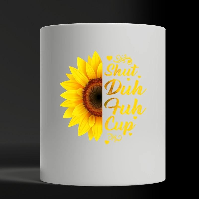 Sunflower shuh duh fuh cup mug