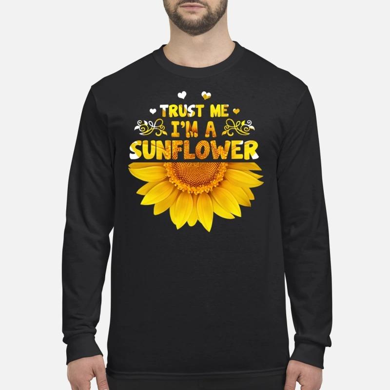 Trust me I'm a sunflower men's long sleeved shirt