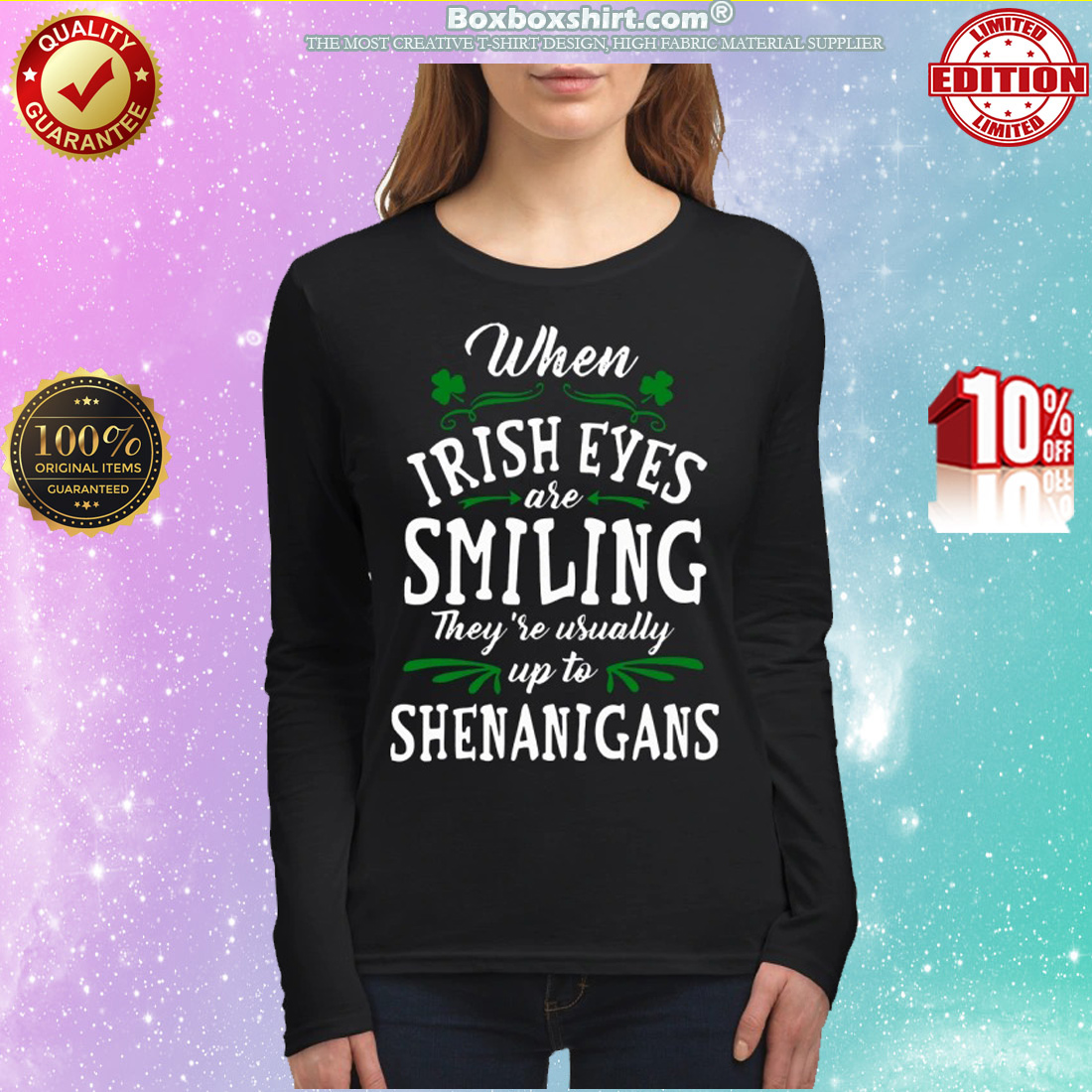 When Irish Eyes Are Smiling They're Usually Up To Shenanigans women's long sleeved shirt