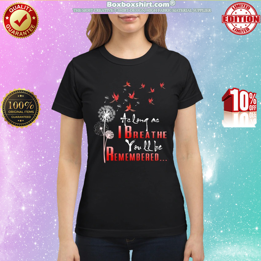 Birds as long as I breathe you will be remembered classic shirt