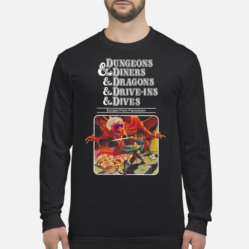 Dungeons and diners and dragons and drive ins and dives men's long sleeved shirt