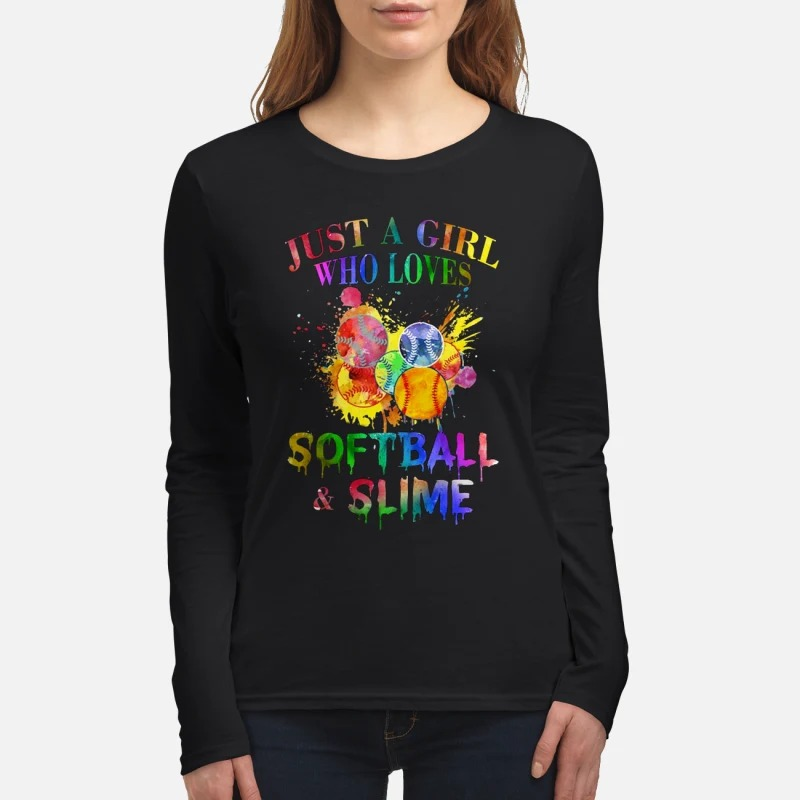 Just a girl who loves softball and slime women's long sleeved shirt