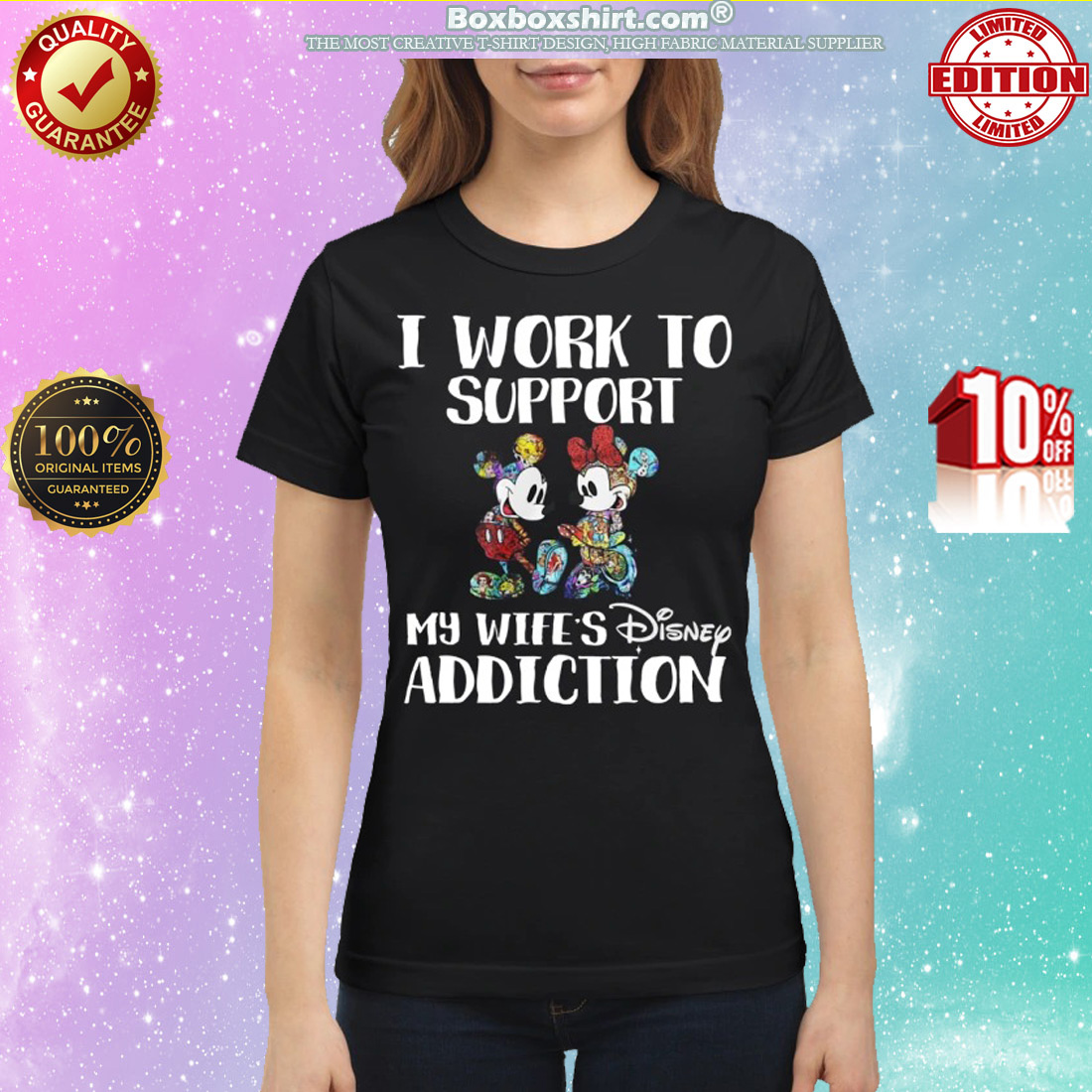 Mickey and minnie I work to support my wifes disney addiction classic shirt