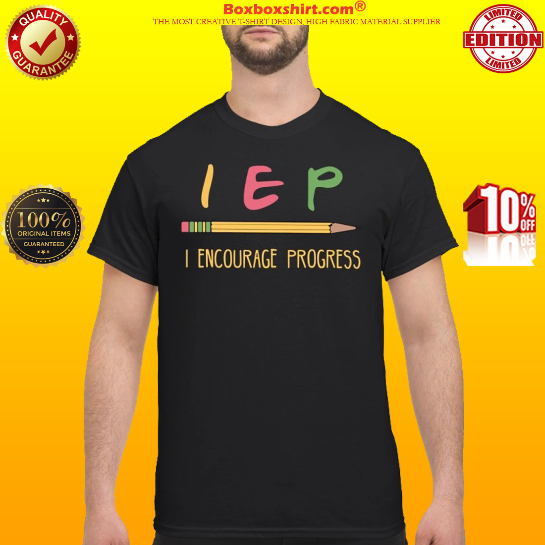 Pencil IEP I encourage progress shirt
