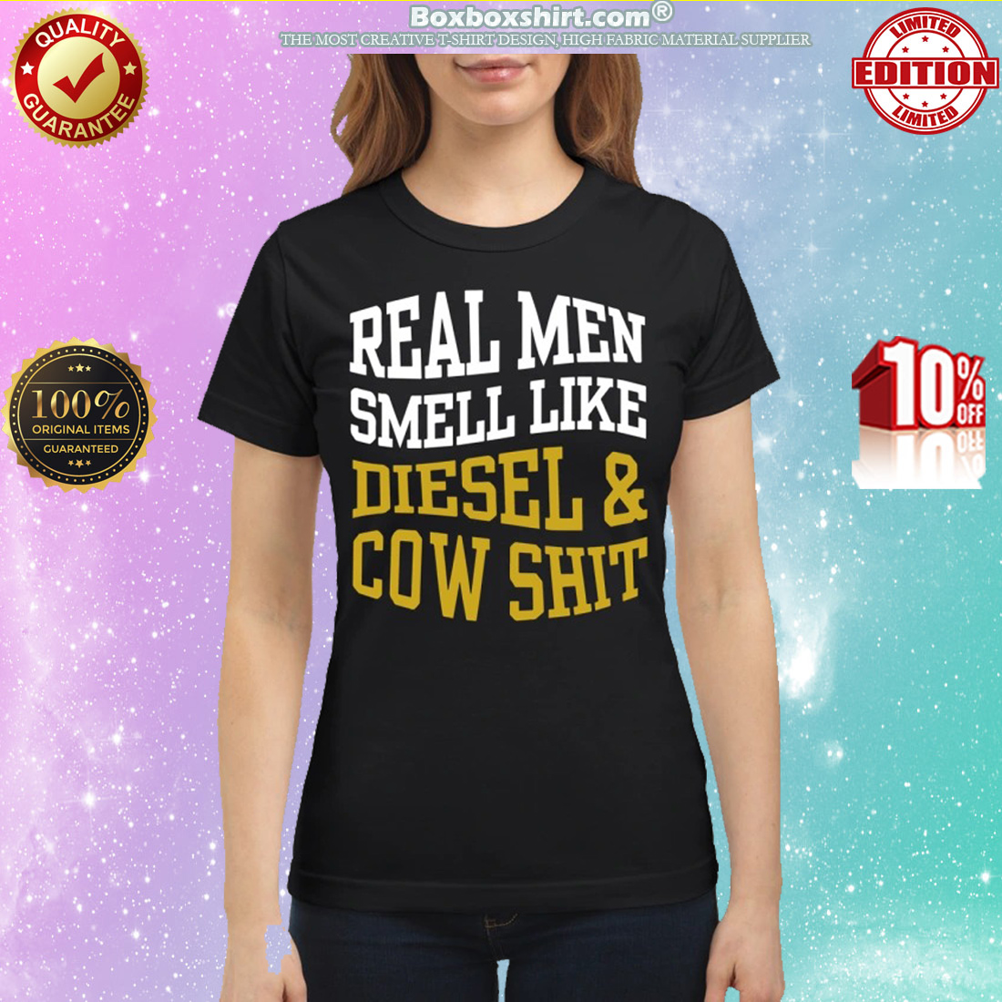 Real men smell like diesel and cow shit classic shirt