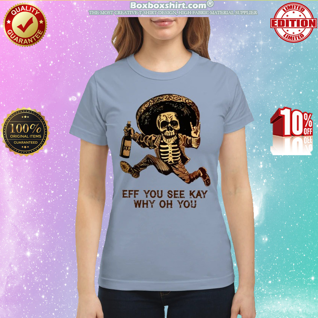 Skull eff you see kay why oh you classic shirt