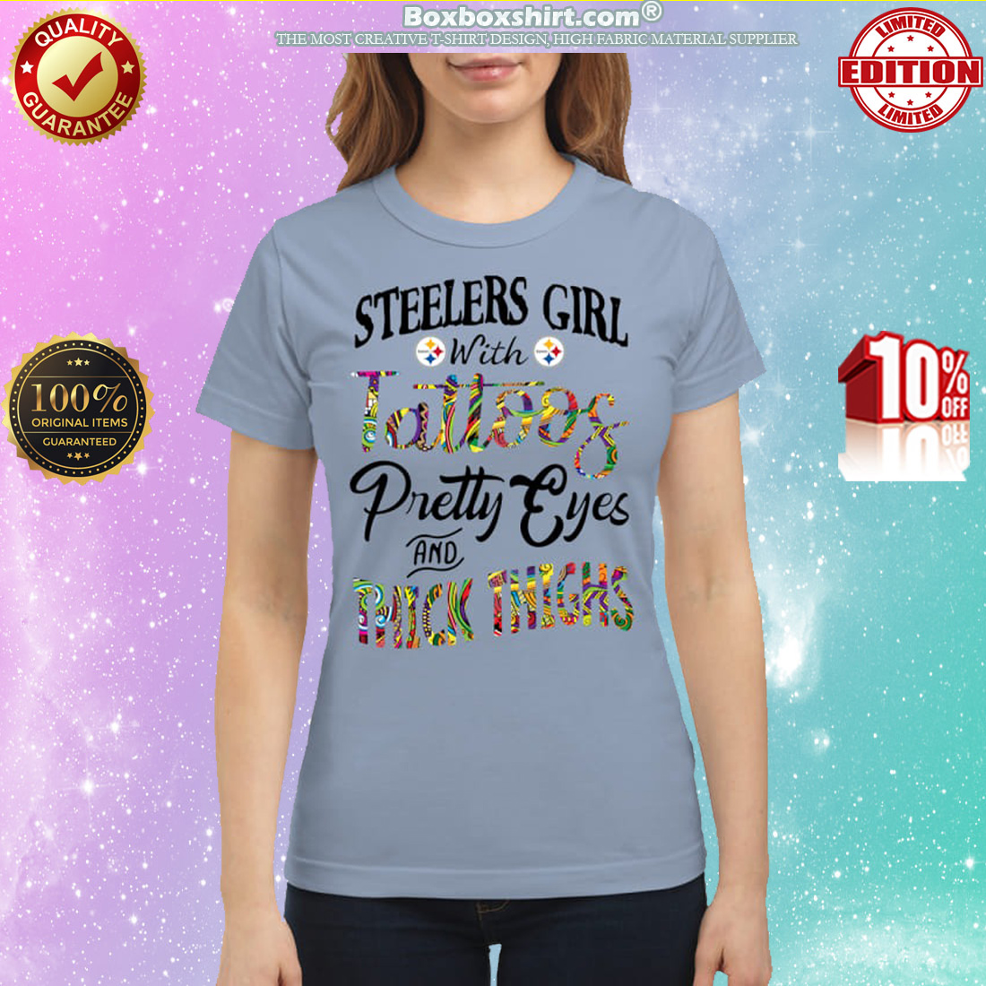 Steelers girl with tattoos pretty eyes and thick thighs classic shirt