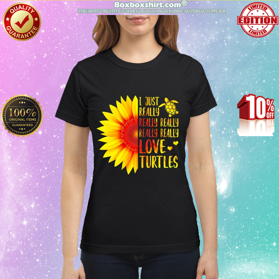 Sunflower I Just Really Really Love Turtles classic shirt