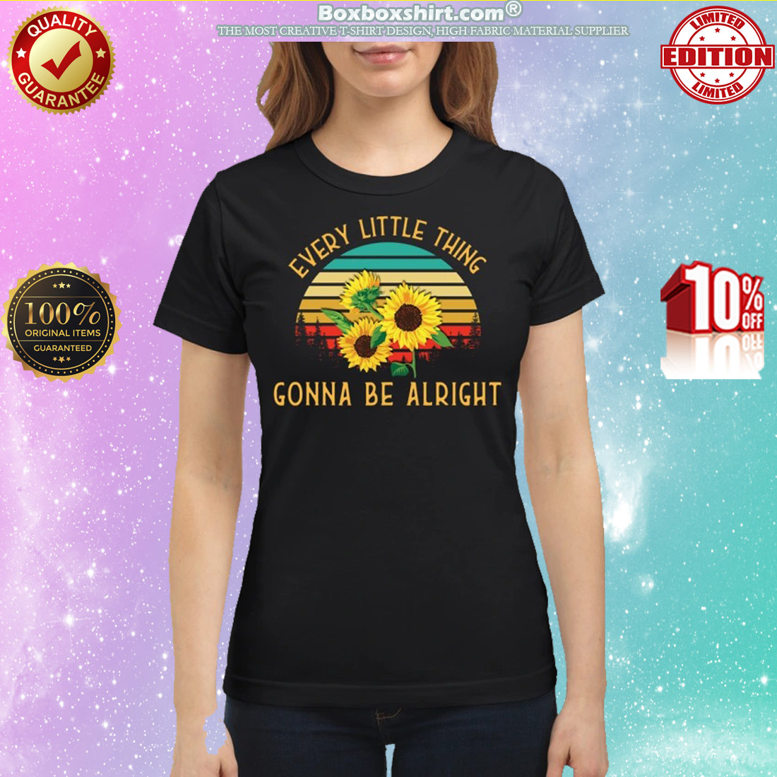 Sunflowers every little thing gonna be alright classic shirt