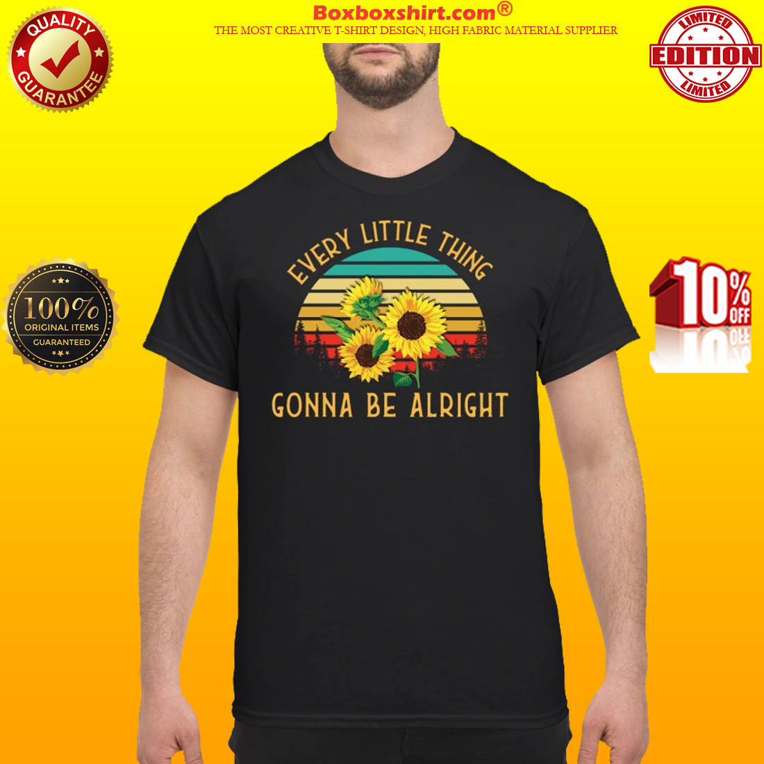 Sunflowers every little thing gonna be alright shirt