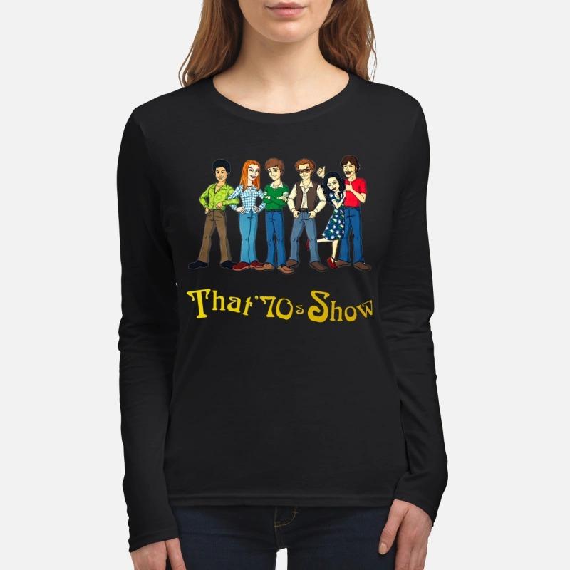 That 70s show cartoon women's long sleeved shirt