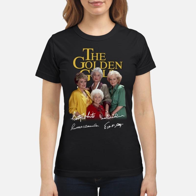 The Golden girl signatures classic shirtThe Golden girl signatures classic shirt