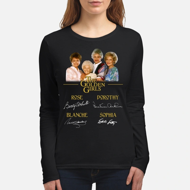 The Golden girls Róe Dorothy Blanche Sophia women's long sleeved shirt